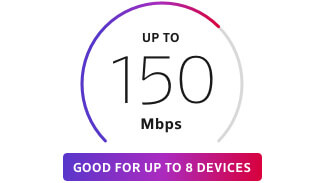 Up to 150 Mbps Internet