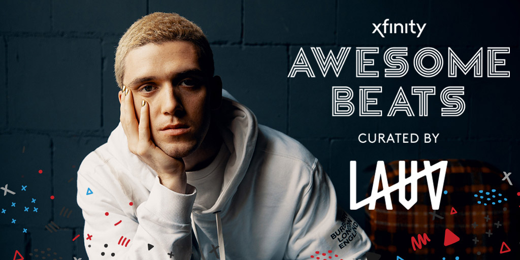 Xfinity Awesome Beats Playlist on Pandora Featuring LAUV